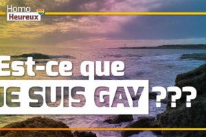 Est-ce que je suis GAY ?